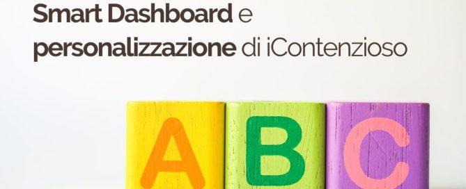 ABC 1 Smart Dashboard e personalizzazione di iContenzioso