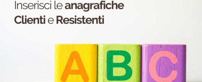 ABC 6 Inserisci le anagrafiche Clienti e Resistenti | iContenzioso
