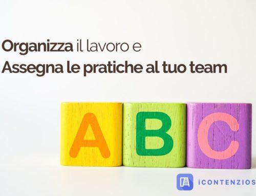 Organizza il lavoro del team, assegna le pratiche ai colleghi [GUIDA + VIDEO]