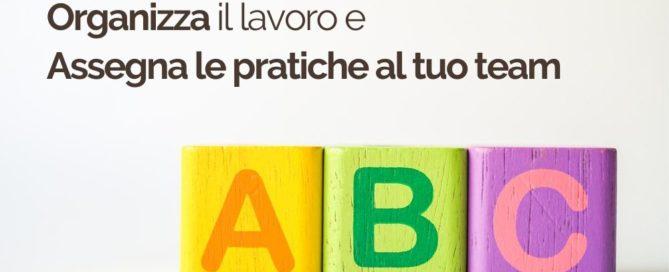 ABC 4 Assegna le pratiche al tuo team | iContenzioso