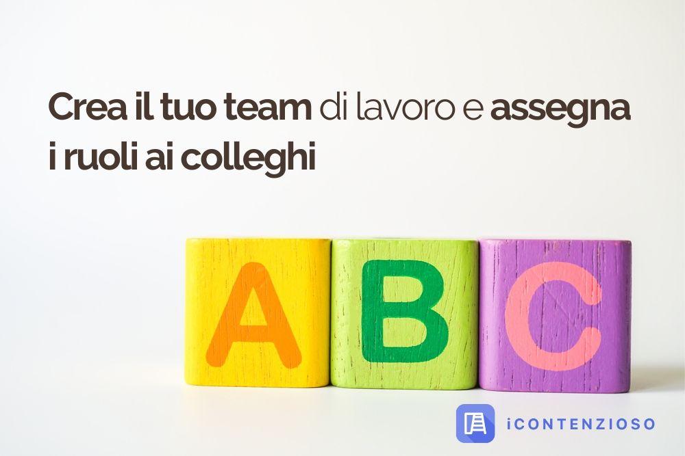 ABC3 Crea il tuo team di lavoro e assegna ruoli ai colleghi